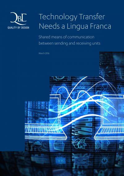 QbD Whitepaper: Technology Transfer Needs a Lingua Franca